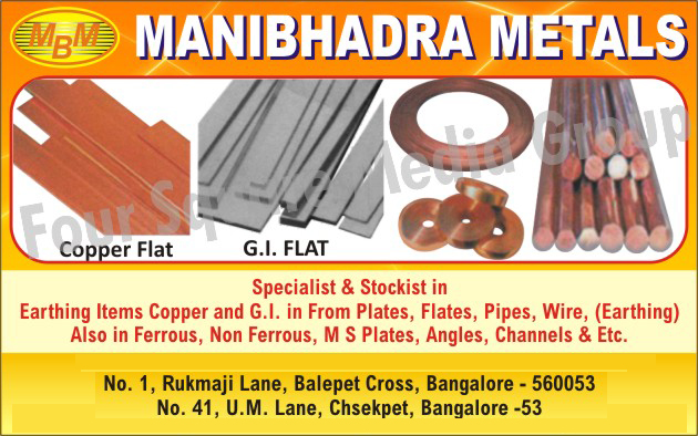 Earthing Items, Copper Flats, GI Flate Plates, Earthing Wires, Copper Plates, GI Plates, Ferrous, Non Ferrous, MS Plates, Angles, Channels,