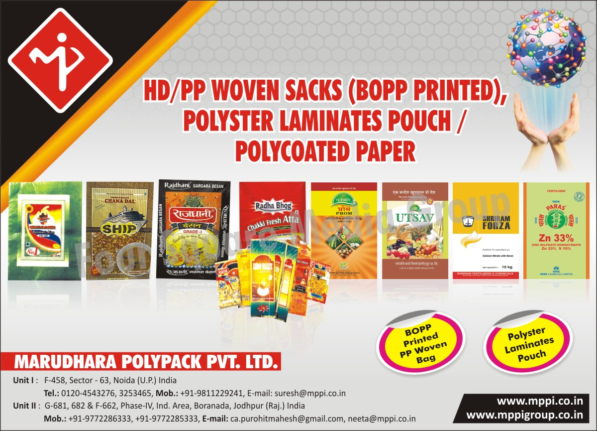 HD Woven Sacks, PP Woven Sacks, Polyester Laminates Pouch, Polycoated Papers, BOPP Printed PP Woven Bags, Polyester Laminating Pouches
