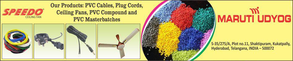 PVC Cables, Plug Cords, Ceiling Fans, PVC Compound, PVC Masterbatches