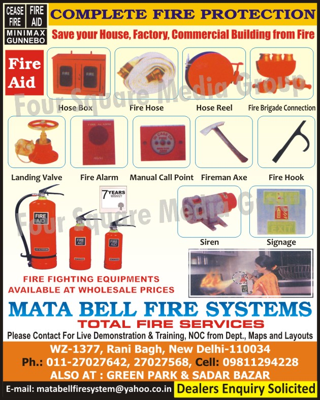 Hose Box, Fire Hose, Hose Reel, Fire Brigade Connection, Landing Valve, Fire Alarm, Manual Call Point, Fireman Axe, Fire Hook, Siren, Signage, Fire Fighting Equipments, Fire Safety Products