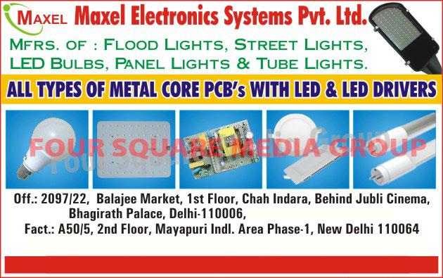 Led Lights, Led Flood Lights, Led Street Lights, Led Bulbs, Led Panel Lights, Led Tube Lights, Metal Core PCB, MCPCB, Metal Core Printed Circuit Boards, Led Drivers