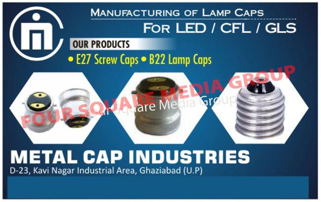 Led Lamp Caps, CFL Lamp Caps, GLS Lamp Caps, B22 Lamp Caps, E27 Screw Caps, Lamp Caps