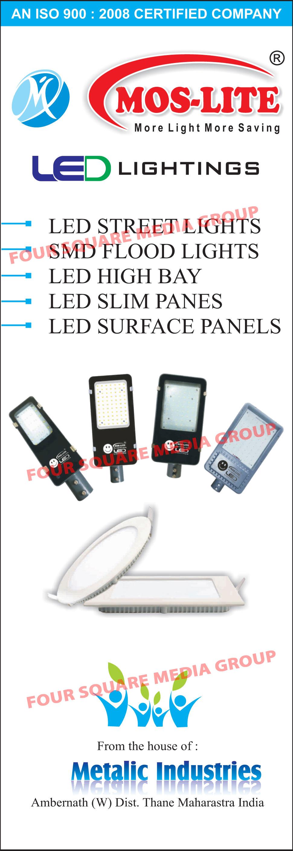 Led Lights, Led Street Lights, Led Flood Lights, SMD Flood Lights, Led High Bay Lights, Led Slim Panels, Led Surface Panels