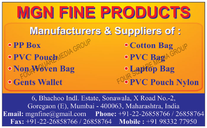 PP Boxes, Cotton Bags, PVC Pouches, PVC Bags, Non Woven Bags, Laptop Bags, Gents Wallets, Nylon PVC Pouch