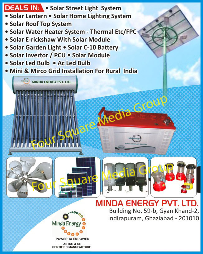 Solar Home Lights, Solar Street Lights, Solar Lanterns, Solar Garden Lights, Solar Inverters, Solar Modules, Solar Roof Top Systems, Solar Water Heaters, Solar Batteries, Grid Installation, Solar Led Bulbs, AC Led Bulbs, Solar Street Lights, Solar E Rickshaw