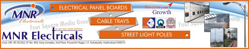 Electrical Panel Boards, Cable Trays, Street Light Poles, Earthing Materials, Gratings, Switchgears