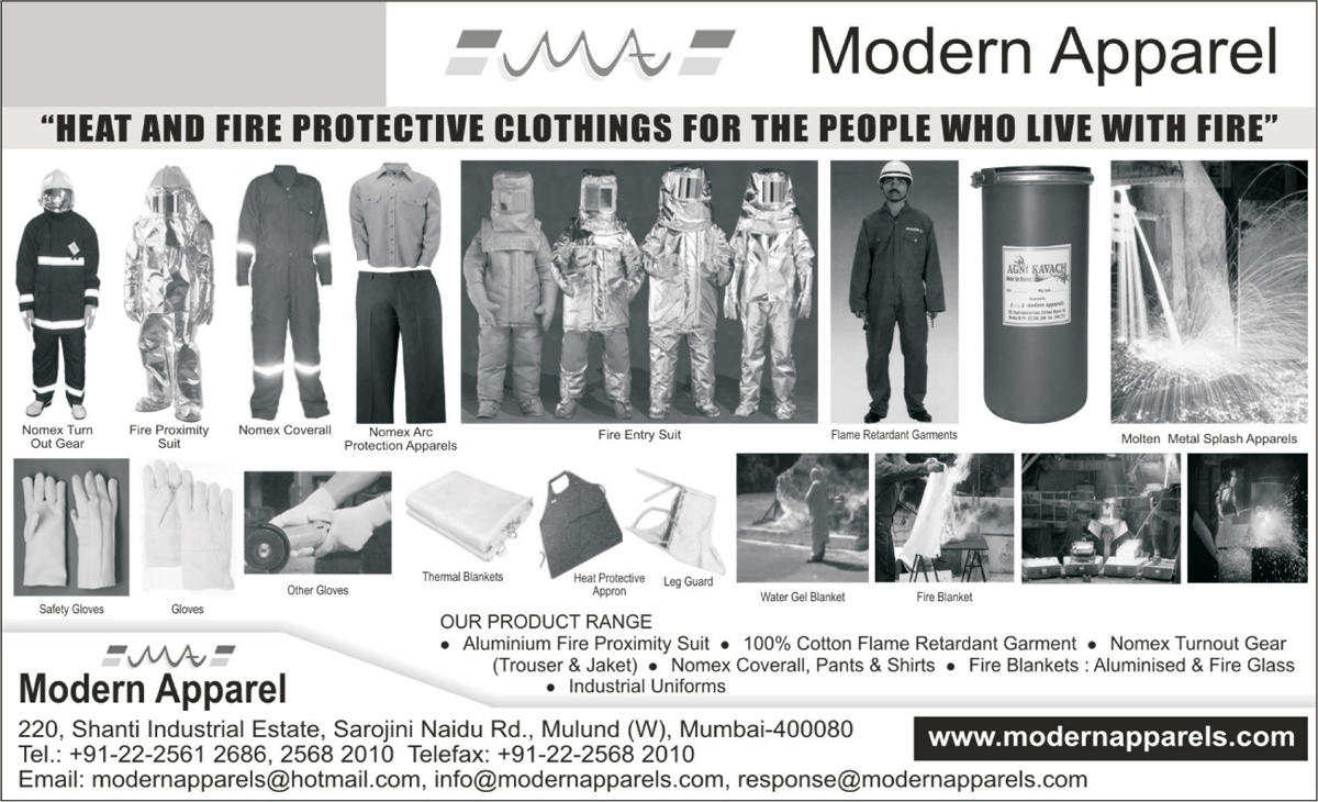 Molten Metal Splash Apparels, Gloves, Aluminium Fire Proximity Suit, Cotton Flame Retardant Garments,Nomex Turn Out Gear, Fire Proximity Suit, Nomex Coverall, Nomex Arc Protection Apparels, Fire Entry Suit, Flame Retardant Garments, Safety Gloves, Thermal Blankets, Heat Protective Appron, Leg Guard, Water Gel Blanket, Fire Blanket, Industrial Uniforms