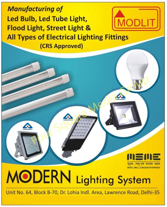 Led Lights, Led Bulbs, Led Tube Lights, Flood Lights, Street Lights, Electrical Lighting Fittings