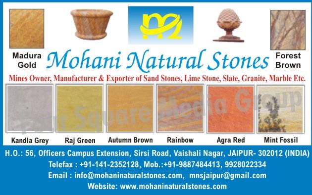 Sandstones, Lime Stones, Slate Stones, Granites, Marbles,Stone, Cobbles, Limestone, Slate, Lintels, Window Cills, Circles, Pebbles, Quartzite, Mozaic, Mines, Fountain, Statues