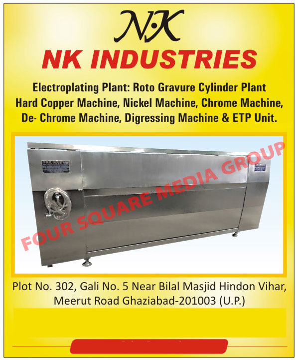 Electroplating Plants, Rotogravure Cylinder Plants, Roto Gravure Cylinder Plants, Hard Copper Machines, Nickel Machines, Chrome Machines, De Chrome Machines, Digressing Machines, ETP Units