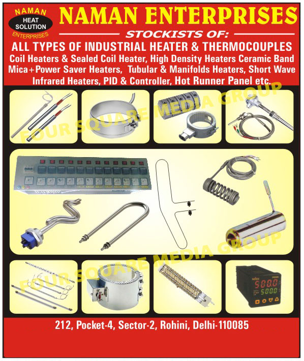 Industrial Heaters, Industrial Thermocouples, Hot Runner Mould Coil Heaters, Hot Runner Moulds High Density Heater, Manifold Tubular Heaters, Mica Band Heaters, Ceramic Band Heaters, Shot Wave Infrared Heaters, PID Controllers,Heat Solutions, Thermocouples, Heater, Flat Coil Heaters, High Density Heaters, Coil Heaters, Tubular Heaters, Mica Band Heaters, Short Wave Infrared Heaters, High Watt Cartridge Heaters, Ceramic Infrared Heaters, RTD Sensor, Temperature Controller