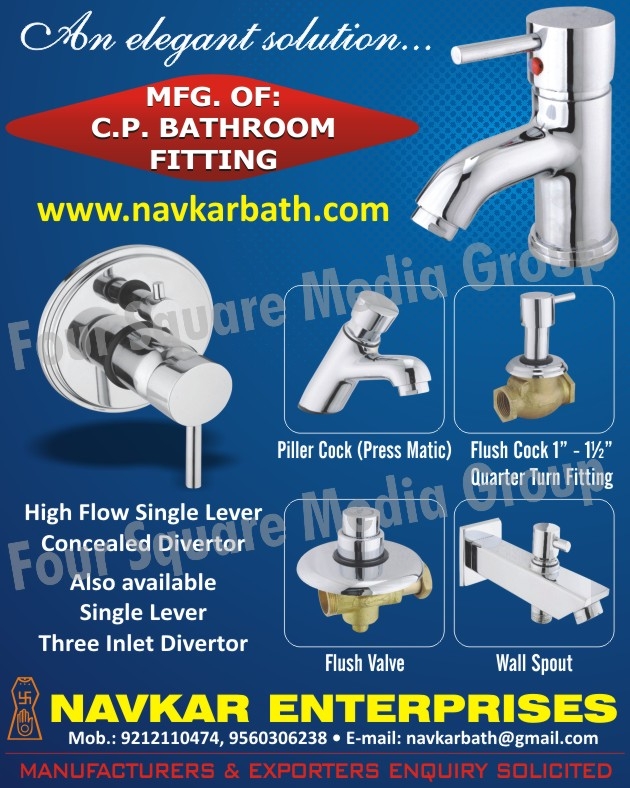Bathroom Fittings, Auto Closing System Piller Cocks, Flush Cocks, Wall Spouts, Quarter Turn Fitting Flush Valves, High Flow Single Lever Concealed Divertor, Single Lever Three Inlet Divertor, Push Button Concealed Flush Valves, Single Lever Basin Mixers, Long Body Auto Closing Systems, Urinal Valves, Forged Body, Towel Hangers, Napkin Hangers, Toothbrush Shelves, Customized Bathroom Fittings, Household Bathroom Fittings, Precision Bathroom Fittings, Tape, Bath Top, Towel Handles
