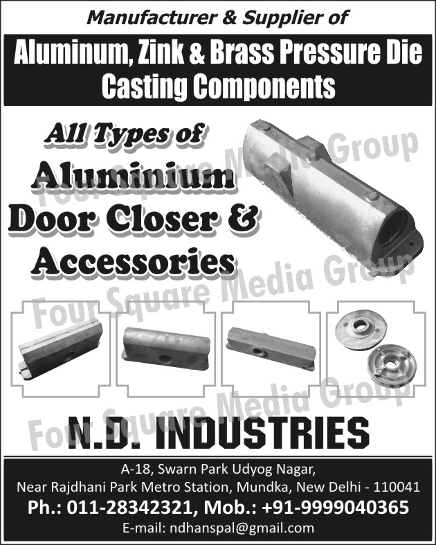 Aluminium Door Closer, Aluminium Door Accessories, Aluminium Pressure Die Casting Components, Brass Pressure Die Casting Components, Zinc Pressure Die Casting Components,Door Closer, Door Accessories