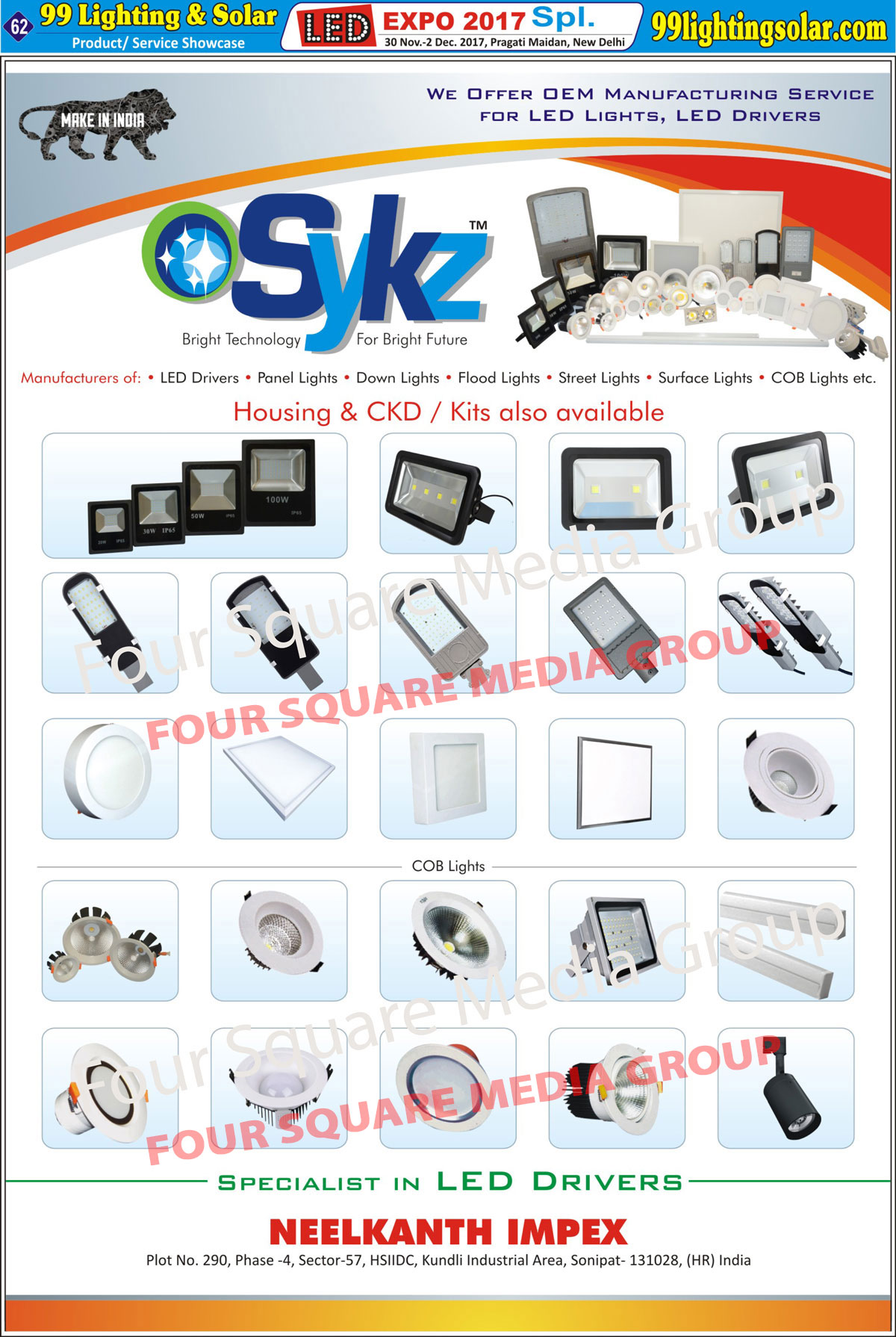 Led Lights, Led Panel Lights, Led Down Lights, Led Flood Lights, Led Street Lights, Led Surface Lights, Led COB Lights, Led Drivers
