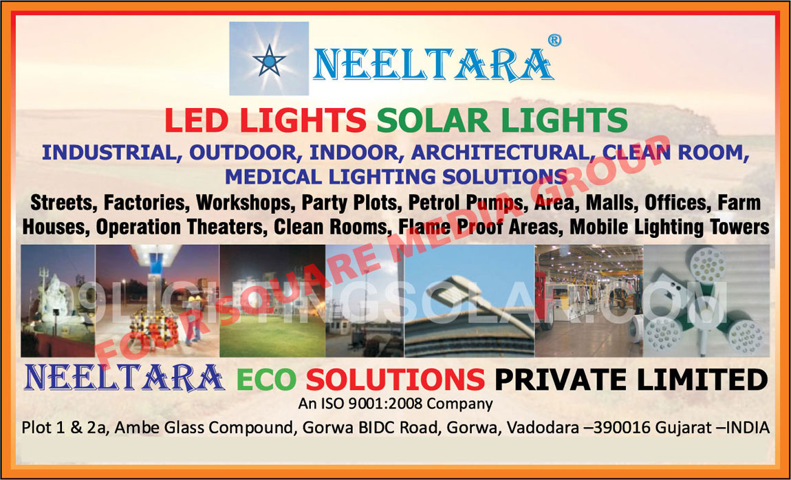 Led Lights, Solar Lights, Led Bulbs, Led Tube Lights, Solar System, Industrial Lights, Street Lights, Factory Shop Floor Lights, Terminal Lights, Area Lights, Highway Lights, Lights, Office Lights, Indoor Lights, Petrol Pump Lights, Coloured Lights, Focus Highlights, Buildings Frontage Lights, Outdoor Lights, Architectural Lights, Clean Room Lights, Medical Lights, Mobile Light Towers