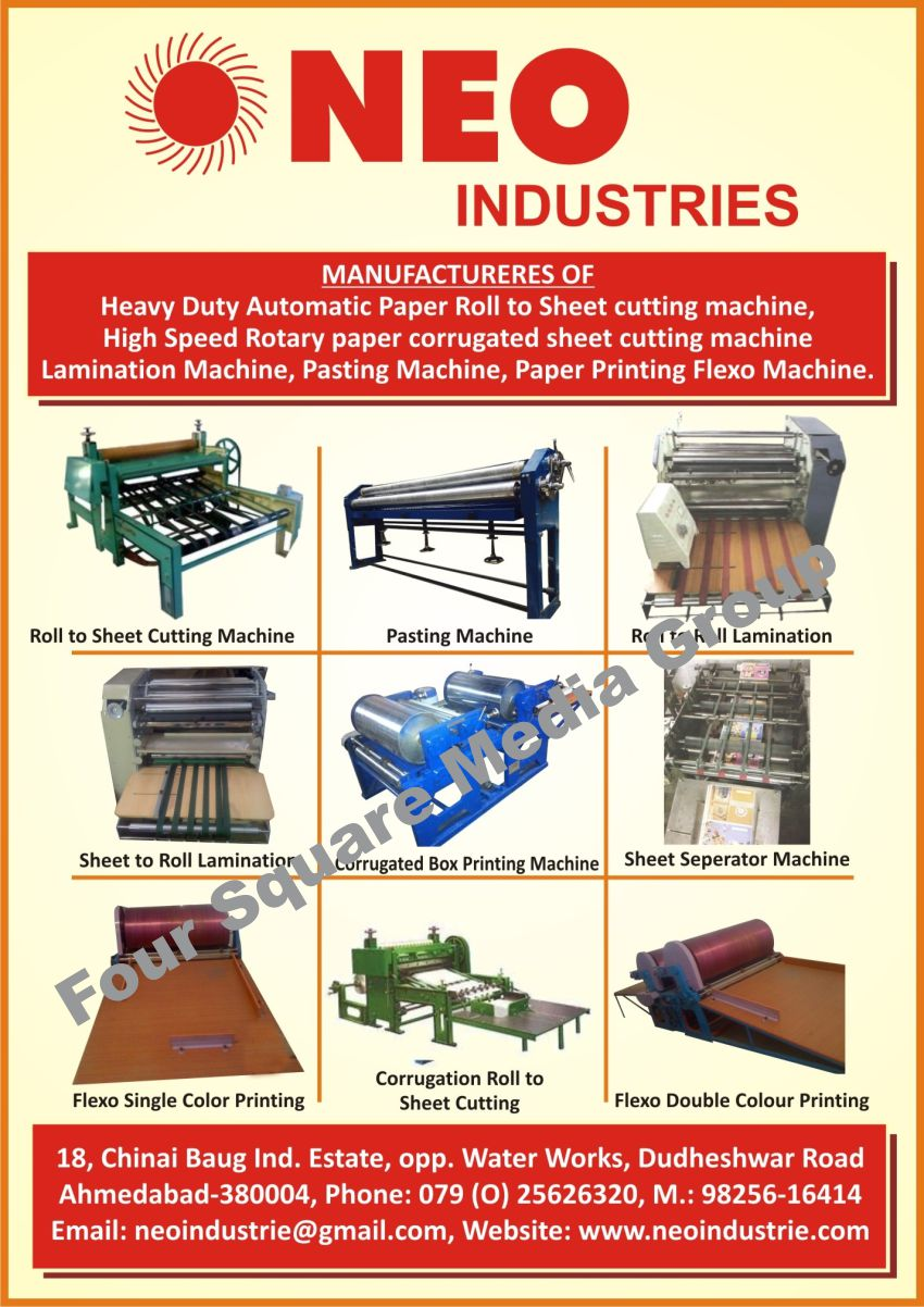 Automatic Paper Roll to Sheet Cutting Machines, Rotary Paper Corrugated Sheet Cutting Machines, Lamination Machines, Pasting Machines, Paper Printing Flexo Machines, Roll To Roll Lamination Machines, Sheet To Roll Lamination Machines, Corrugated Box Printing Machines, Sheet Seperator Machines, Flexo Single Colour Printing Machines, Flexo Single Color Printing Machines, Corrugated Roll To Sheet Cutting Machines, Flexo Double Colour Printing Machines, Flexo Double Color Printing Machines, Roll To Sheet Cutting Machines