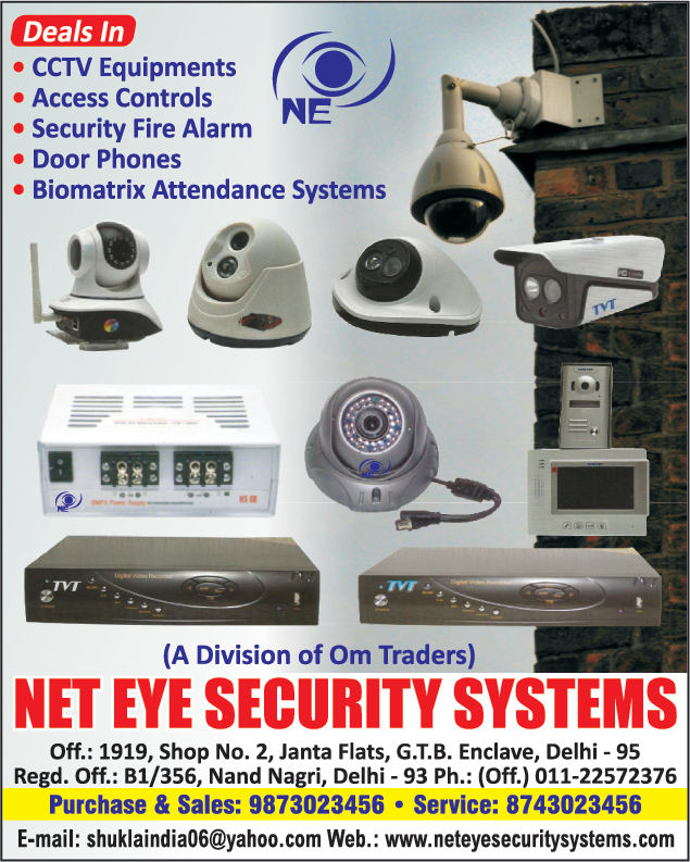 CCTV Equipments, Access Controls, Security Fire Alarm, Door Phones, Biomatrix Attendance Systems, C Mount Cameras, Dome Cameras, Night Vision Cameras, Speed Dome Cameras, Finger Print Exit Reader, Finger Print Reader, RFID Access Controls, Magnetic Lock, DVR, TVT DVR, Smoke Dectectors, RFID ISO Card,Fingerprint Reader Color Tft, Fire Safety Products