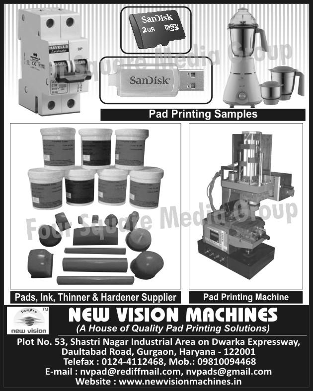 Pad Printing Machines, Printing Pads, Pad Printing Inks, Pad Printing Thinners, Pad Printing Hardeners,Pad Inks, Thinners, Hardeners, Pad Printing Samples
