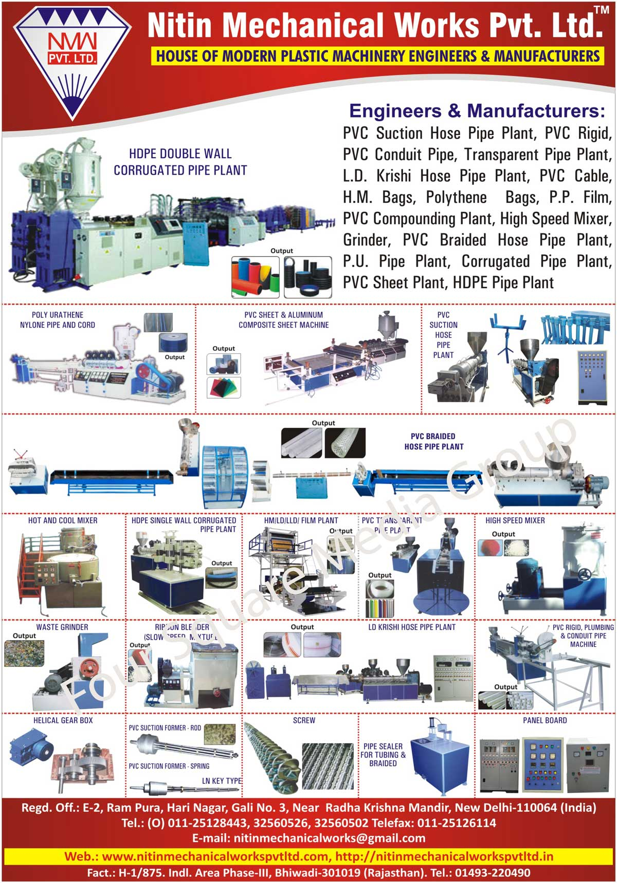 Plastic Machines, PVC Suction Hose Pipe Plants, PVC Rigid Pipe Plants, PVC Conduit Pipes,  Plants, Transparent Pipe Plants, LD Krishi Hose Pipe Plants, LD Agricultural Pipe Plants, PVC Cable Plants, HM Bag Plants, Polythene Bag Plants, PP Film Plants, PVC Compounding Plants, High Speed Mixers, Plastic Grinders, PVC Braided Hose Pipe Plants, PU Pipe Plants, Corrugated Pipe Plants, PVC Sheet Plants, HDPE Pipe Plants, HDPE Double Wall Corrugated Pipe Plants, Aluminium Composite Sheet Machines, Hot and Cool Mixers, HDPE Single Wall Corrugated Pipe Plants, HM Film Plants, LD Film Plants, LLD Film Plants, PVC Transparent Pipe Plants, Waste Grinders, Scrap Grinders, Slow Speed Mixture, Ribbon Blenders, PVC Rigid Pipe Machines, Plumbing Pipe Machines, Conduit Pipe Machines, Helical Gear Boxes, ROD PVC Suction Formers, Spring LN Key Type PVC Suction Formers, Screws, Pipe Sealer For Tubings, Pipe Sealer For Braided, Panel Boards, PVC Sheet Composite Sheet Machines, Poly Urathene Nylone Pipe, Poly Urathene Nylone Cord, Conduit Pipe Machines