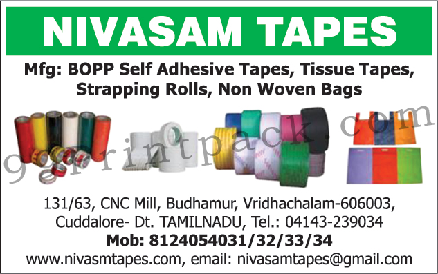 Self Adhesive Tapes, Strapping Rolls, Non Woven Bags, Self Adhesive Bopp Tapes, Tissue Tapes,Strapping, Automotive Tapes