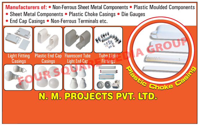 Plastic Moulded Components, Sheet Metal Components, Plastic Choke Casings, End Cap Casings, Non Ferrous Terminals, Die Gauges, Bobbins, Choke Casings, Tube Light Fittings, Non Ferrous Sheet Metal Components, Non Ferrous Terminals, Choke Castings, Fluorescent Tube Light End Caps, Fluorescent Tube Light Fittings, Plastic Choke Casing, Plastic End Cap Castings, Plastic Tube Light End Caps,Terminals
