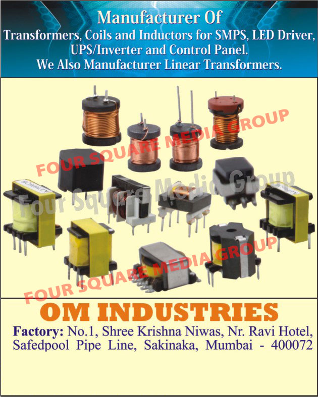 SMPS Transformers, SMPS Coils, SMPS Inductors, Led Driver Transformers, Led Driver Coils, Led Driver Inductors, UPS Transformers, UPS Coils, UPS Inductors, Inverter Transformers, Inverter Coils, Inverter Inductors, Control Panel Transformers, Control Panel Coils, Control Panel Inductors, Linear Transformers