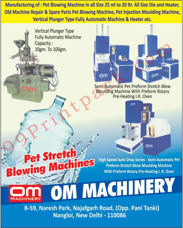 Pet Blowing Machines, Pet Blowing Machine Repairs, Pet Blowing Machine Spares, Pet Injection Moulding Machine Repairs, Pet Injection Moulding Machine Spares, Vertical Plunger type Fully Automatic Machine, Semi Automatic Pet Preform Stretch Blow Moulding Machine with Preform Rotary Pre Heating IR Oven, Pet Stretch Blowing Machines, Pet Blowing Machine with IR Heaters, Vertical Plunger Fully Automatic Injection Moulding Machines, Pet Bottle Dies, Pet Jar Dies