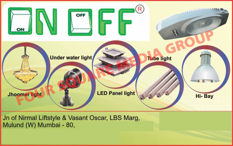 Jhoomer Lights, Under Water Lights, Led Panel Lights, Tube Lights, Hi Bay Lights