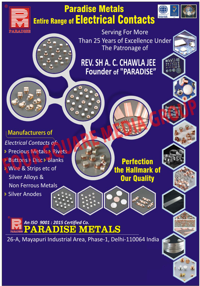 Electrical Contacts, Precious Metal Contacts, Rivets Contacts, Button Contacts, Disc Contacts, Blank Contacts, Wire Contacts, Strip Contacts, Silver Alloy Contacts, Non Ferrous Metal Contacts