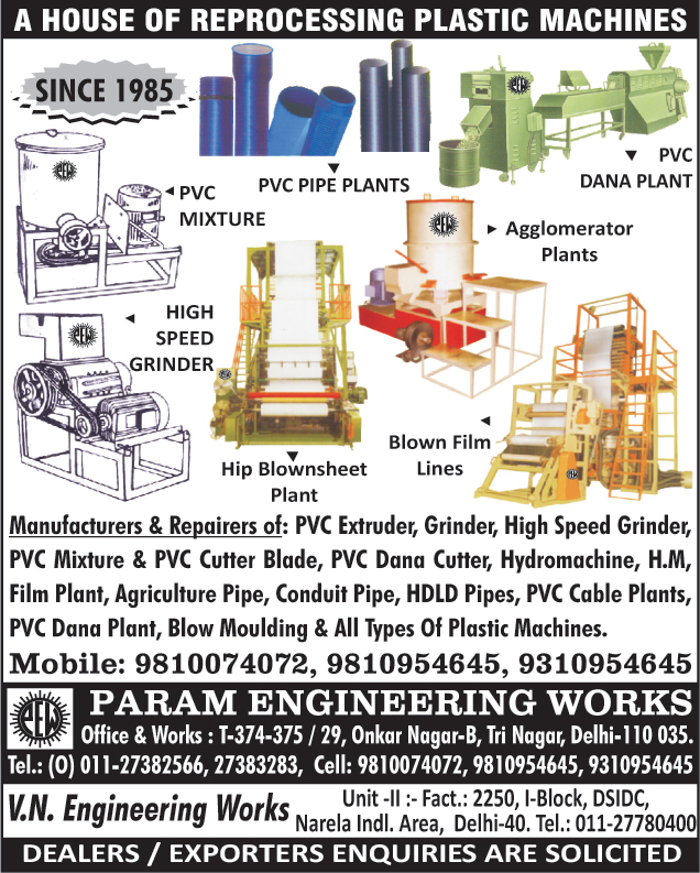 Reprocessing Plastic Machines, PVC Mixtures, PVC Pipe Plants, PVC Granule Plants, Agglomerator Plants, Grinders, Blown Film Lines, HIP Blownsheet Plants, PVC Extruder, High Speed Grinders, PVC Mixture Blades, PVC Cutter Blades, PVC Granule Cutters, Hydro machine, Hydro machine Film Plants, Agriculture Pipes, HDLD Pipes, PVC Cable Plants, Blow Moulding Machines, Plastic Machines