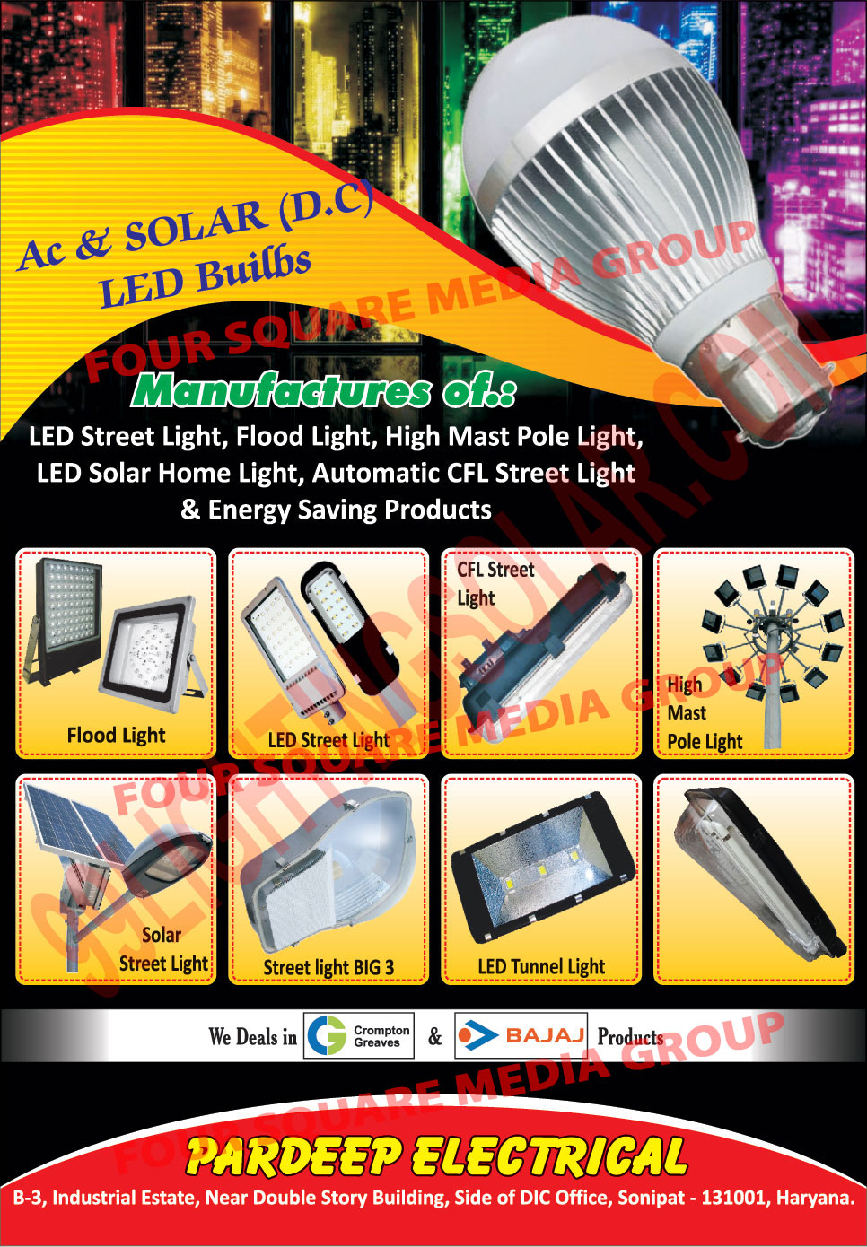 AC DC Solar Led Bulbs, Flood Lights, High Mast Pole Lights, Led Solar Home Lights, Automatic CFL Street Lights, Energy Saving Products, Solar Street Lights, Led Lights, Led Tunnel Lights, Led Street Lights, Led Tubes, Led Flood Lights