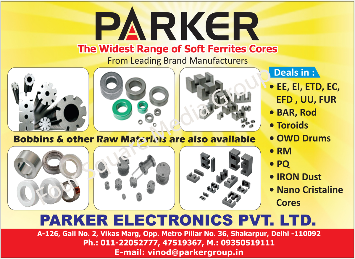 Soft Ferrite Cores, Bobbins, Raw Material, Torroids, Bar Rods, OWD Drums, Iron Dust Cores, EE Cores, Rm Cores, PQ Cores, Bar Cores, Rod Cores, EE Cores, ETD Cores, EC Cores, EFD Cores, EI Cores, UU Cores, FUR Cores,Cores, Ferrite Cores, Nano Cristaline Cores, HT Electrical Tapes, LT Electrical Tapes, PVC Tapes, Electrical OEM Tapes, Heat Shrink Tubes, Termination Kits, Cold Shrink Joints, CCI Tubings, Wire Connectors, Electrical Joint Compounds, Sprays, Insulation Papers, Cable Jointing Kits, Weather Proofing Kits, Insulation Tape, Thermal Conductive Materials, Cold Shrink Tubes, Electrical Insulation Spray, Terminal Protector, Gloves, Goggles, Aerosol Spray, Cable Ties, Toroids, Amorphous Cores, MPP Cores, Kool Cores, MU Cores