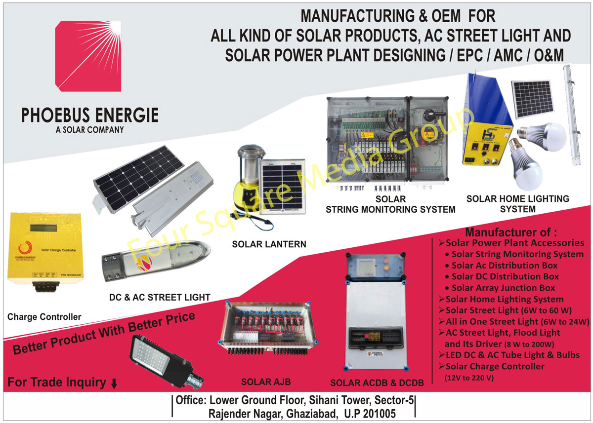 Solar Power Plant Accessories, Solar String Monitoring Systems, Solar AC Distribution Boxes, Solar DC Distribution Boxes, Solar Array Junction Boxes, Solar Home Lighting Systems, Solar Street Lights, Street Lights, AC Street Lights, Flood Lights, Street Light Drivers, Flood Light Drivers, Led DC Tube Lights, Led AC Tube Lights, Led Bulbs, Solar Charge Controllers, DC Street Lights, Solar Lanterns, Solar ACDB, Solar DCDB, Solar Products, Solar Power Plant Designing Services, Solar AJB