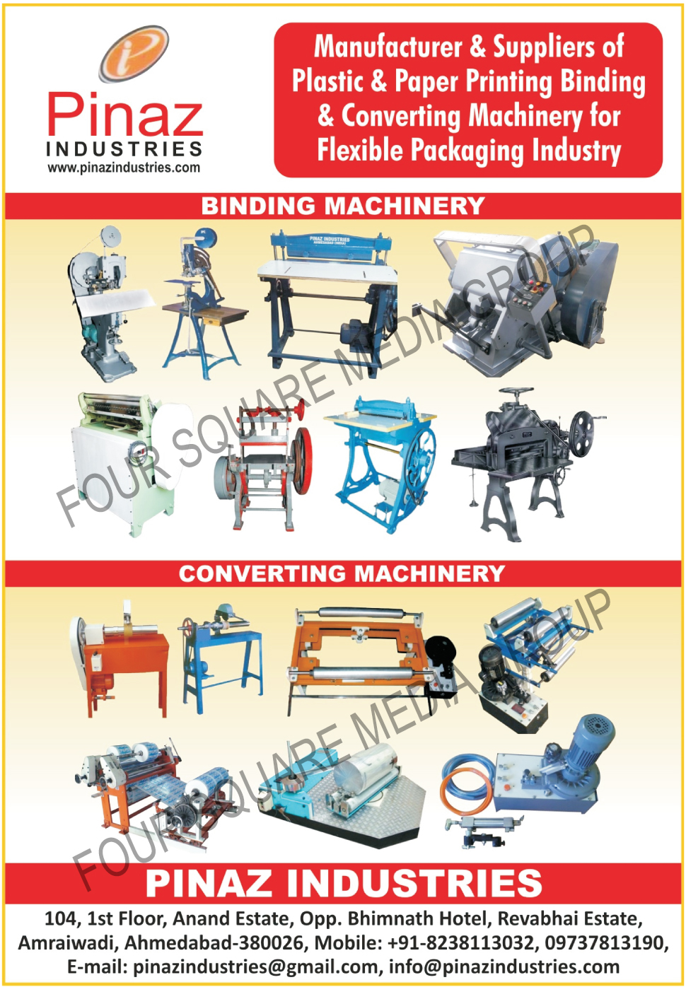 Plastic Printing Machines, Plastic Binding Machines, Plastic Converting Machines, Paper Printing Machines, Paper Binding Machines, Paper Converting Machines, Web Aligner Units, Core Cutter Machines, Core Cutting Machines, D Punch Machines, Roll Wrapping Machines, Slitter Rewinder Machines, Unwinder Systems, SRA, Lamination Coating Machines, Hand And Treadle Drive Book Stitching Machines, Auto Book Stitching Machines, Dab Press Machines, Punching Machines, Calendar Rimming Machines, Power Operated File Punching Machines, Power Driven Spiral Punching Machines, Paper Cutting Machines, File Master Machine, Foot Operated Punching Machine, Foot Operated Cornering Machine, Unwind Frame