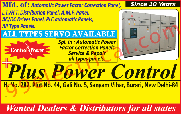 Automatic Power Factor Correction Panel, LT Distribution Panel, HT Distribution Panel, AMF Panel, AC drive panel, DC Drive Panel, PLC Automation Panel, Servo Panels,PLC Automatic Panels, Electrical Panel, Servo Drive, Motor Control Centers, Distribution Boards, Distribution Stations, Servo Voltage Stabilizer, Stabilizer, Industrial Led Light, Phase Sequence Panel, Heating Panel,