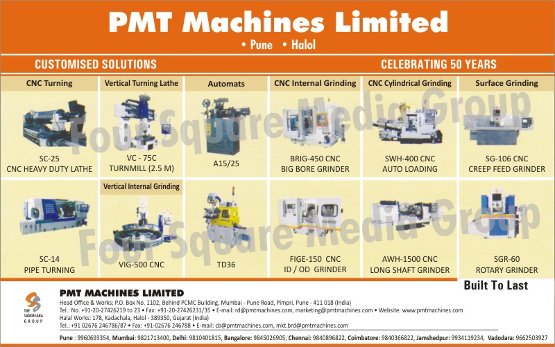 CNC Turning Machines, Vertical Turning Lathe Machines, Automats, CNC Internal Grinding Machines, CNC Cylindrical Grinding Machines, Surface Grinding Machines, Vertical Grinding Machines, Pipe Turning Machines, CNC ID Grinders, CNC OD Grinders, Long Shaft Grinders, Rotary Grinders, Creep Feed Grinders, CNC Auto Loading, CNC Big Bore Grinders