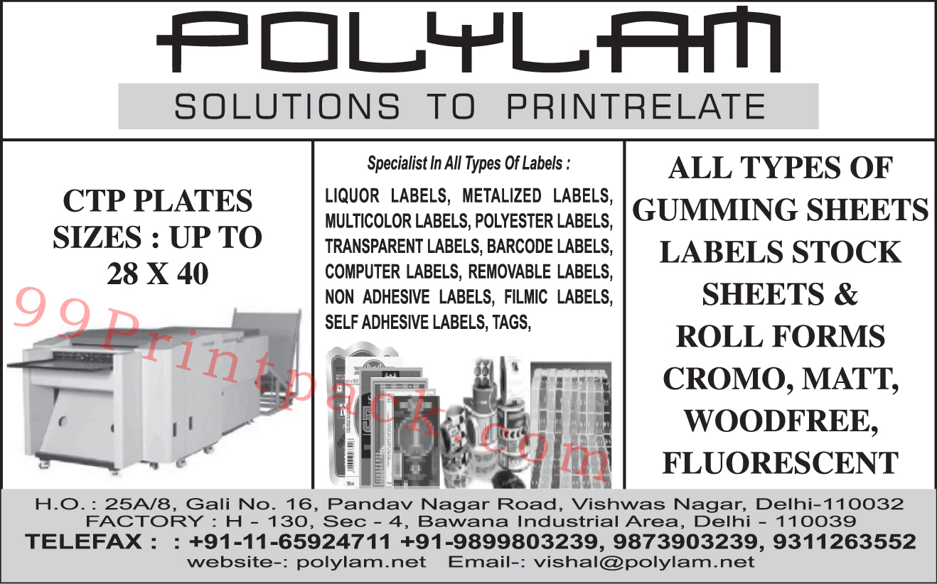CTP Plates, Gumming Sheets, Label Stock Sheets, Cromo Roll Forms, Matt Roll Forms, Liquor Labels, Metalized Labels, Multicolor Labels, Multicolour  Labels, Polyester Labels, Transparent Labels, Barcode Labels, Computer Labels, Removable Labels, Filmic Labels, Self Adhesive Labels, Tags, Non Adhesive Labels, Woodfree Roll Forms, Fluorescent Roll Forms,Roll Forms, Cromo Matt