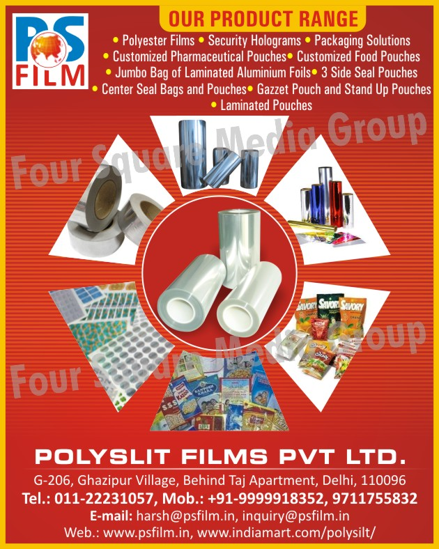 Polyester Films, Security Holograms, Packaging Solutions, Customized Pharmaceutical Pouches, Customized Food Pouches, Jumbo Bag of Laminated Aluminium Foils, Three Side Seal Pouches, Center Seal Bags, Center Seal Pouches, Gazzet Pouches, Stand Up Pouches, Laminated Pouches,Pouches
