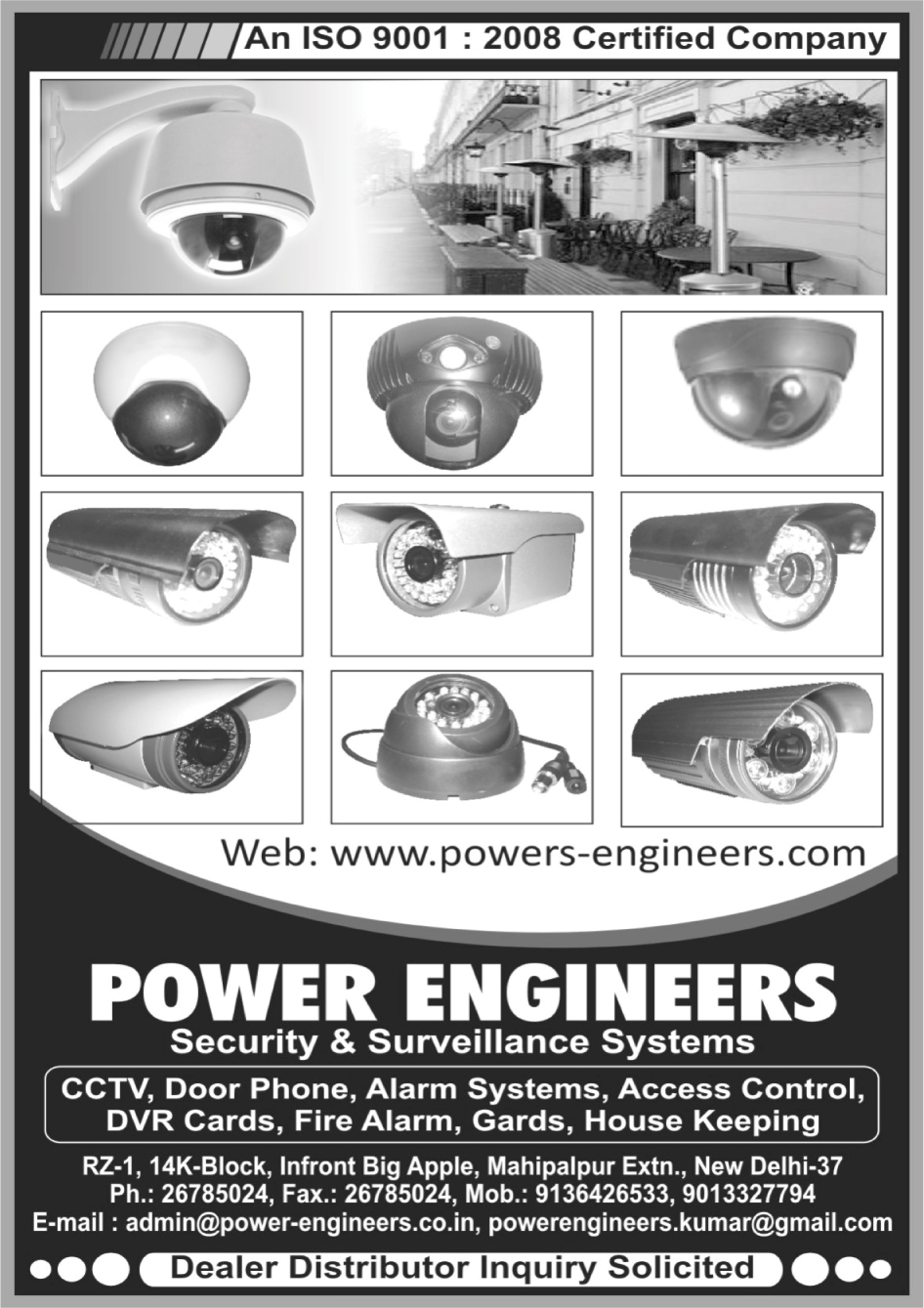Cctv, Door Phone, Alarm Systems, Access Control, Dvr Cards, Fire Alarm, Gards, House Keeping, Security Systems, Surveillance Systems, Fire Safety Products