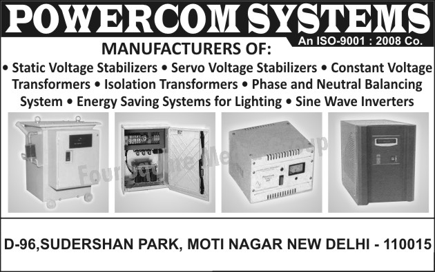 Static Voltage Stabilizers, Servo Voltage Stabilizers, Constant Voltage Transformers, Isolation Transformers, Phase Balancing Systems, Neutral Balancing Systems, Energy Saving System For Lighting, Sine Wave Inverters