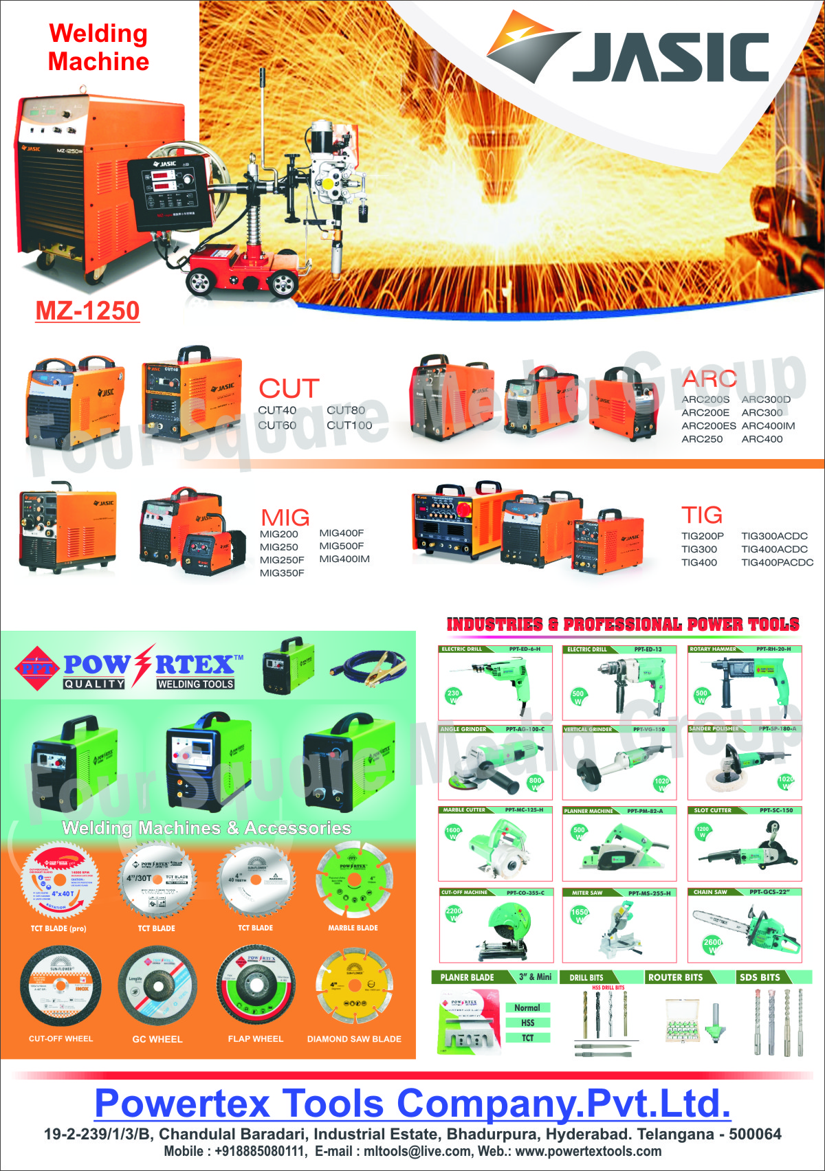Welding Machines, Welding Machine Accessories, TCT Blades, Marble Blades, Cut Off Wheels, GC Wheels, Flap Wheels, Diamond Saw Blades, Industrial Power Tools, Professional Power Tools, Electric Drills, Rotary Hammers, Angle Grinders, Vertical Grinders, Sander Polishers, Marble Cutters, Planner Machines, Slot Cutters, Cut Off Machines, Miter Saws, Chain Saws, Planer Blades, Drill Bits, Router Bits, SDS Bits, Cut Welding Machines, MIG Welding Machines, ARC Welding Machines, TIG Welding Machines, Welding Accessories, Welding Tools