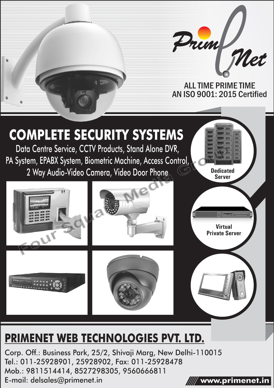 Data Centre Services, CCTV Products, Stand Alone DVR, Stand Alone Digital Video Recorders, PA Systems, EPABX Systems, Biometric Machines, Access Control Machines, Two Way Audio Video Cameras, 2 Way Audio Video Cameras, Video Door Phones, Virtual Private Servers