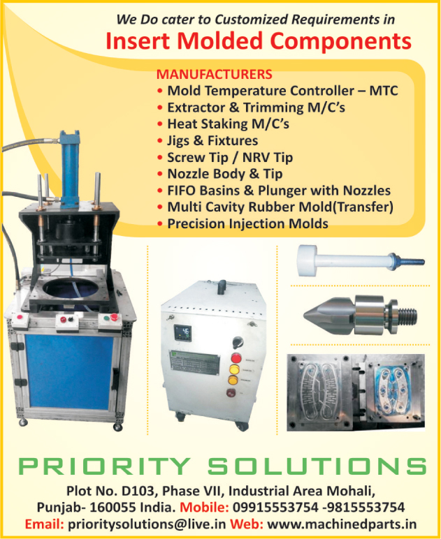 Mold Temperature Controllers, Trimming Machines, Extractor Machines, Jigs, Fixtures, Nozzle Bodies, Precision Injection Moulds, Heat Staking Machines, Multi Cavity Rubber Molds, Screw Tip, NRV Tip, FIFO Basin With Nozzles, FIFO Plunger With Nozzles, Mould Temperature Controllers, Multi Cavity Rubber Moulds