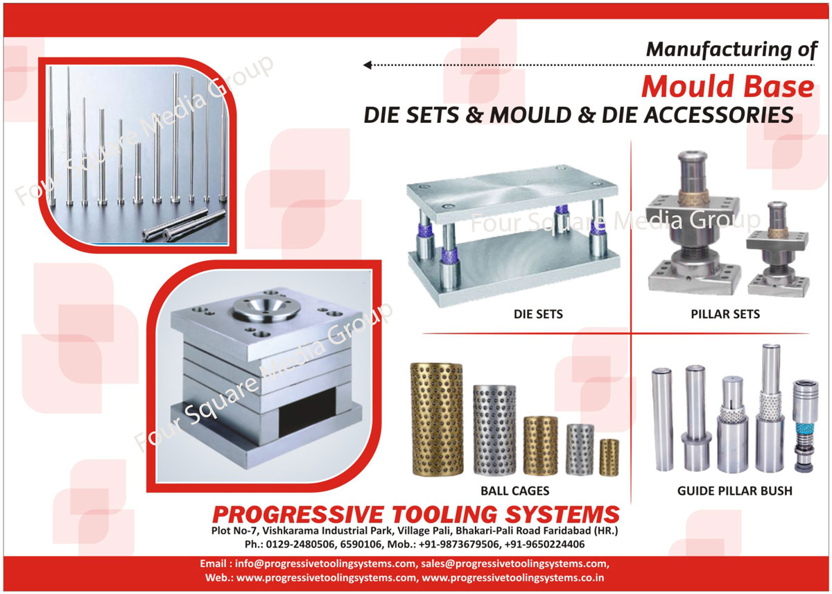 Guide Posts, Three Plate Die Sets, Compound Guide Bushes, Detachable Pillar Assembly, Piercing Punch With Head, Die Sets, Mould Base, Pillar Sets, Ball Cages, Round Punch, Dowel Pins, Guide Post, Ejector Pins, Ejector Sleeves, Tapper Interlock, Guide Pillar Bush, Brass Ball Cages, Die Accessories