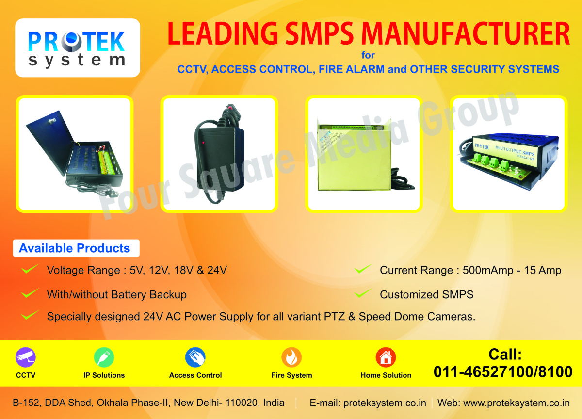 SMPS, CCTV, Access Control, Fire Alarm Systems, Security Systems, Intrusion Alarm, Speed Dome Camera Power Supply, PTZ Camera Power Supply, Housing Security Systems, Customized SMPS, Fire Safety Products