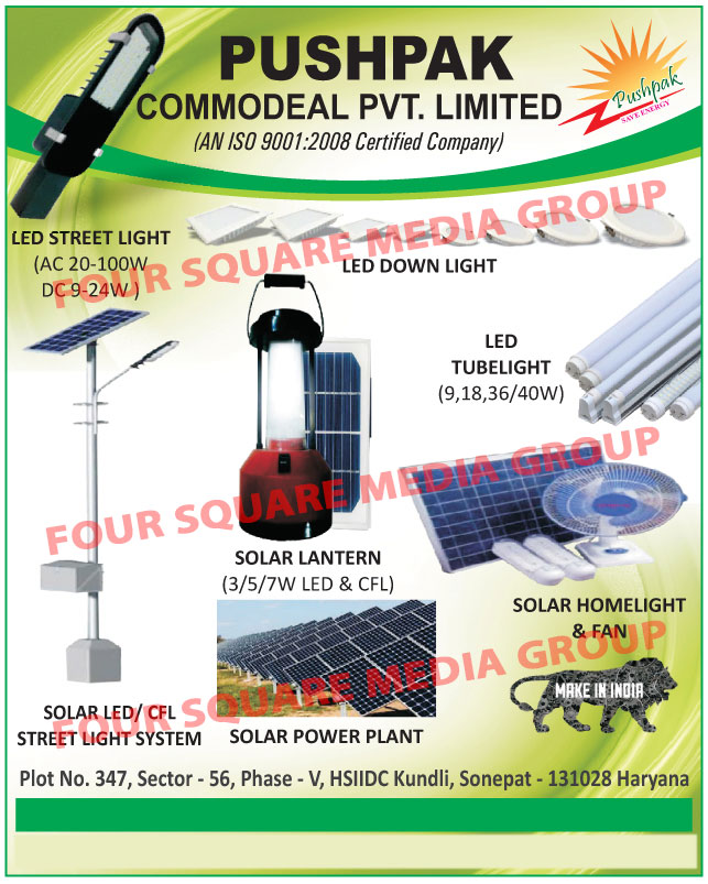 Led Lights, Led Street Lights, Led Down Lights, Led Tube Lights, Led Solar Lanterns, Solar Led Lanterns, CFL Solar Lanterns, Solar CFL Lanterns, Solar Home Lights, Solar Fans, Solar Power Plant, Solar Led Street Light Systems, Solar CFL Street Light Systems