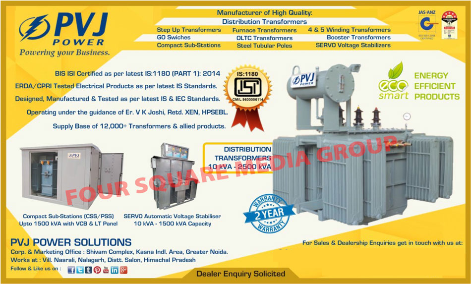 Distribution Transformers, Step Up Transformers, Furnace Transformers, Go Switches, OLTC Transformers, Booster Transformers, Compact Sub Stations, Steel Tubular Poles, Servo Voltage Stabilizers, 4 Winding Transformers, 5 Winding Transformers