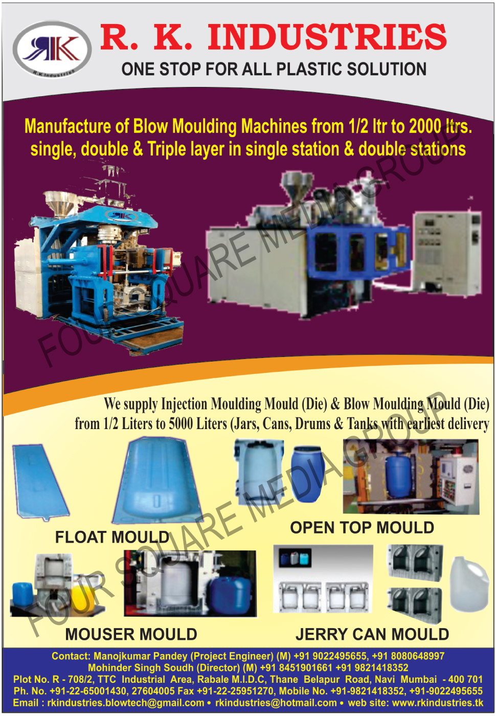 Blow Moulding Machines, Injection Moulding Moulds, Injection Moulding Dies, Blow Moulding Moulds, Blow Moulding Dies, Float Moulds, Open Top Moulds, Mouser Moulds, Jerry Can Moulds
