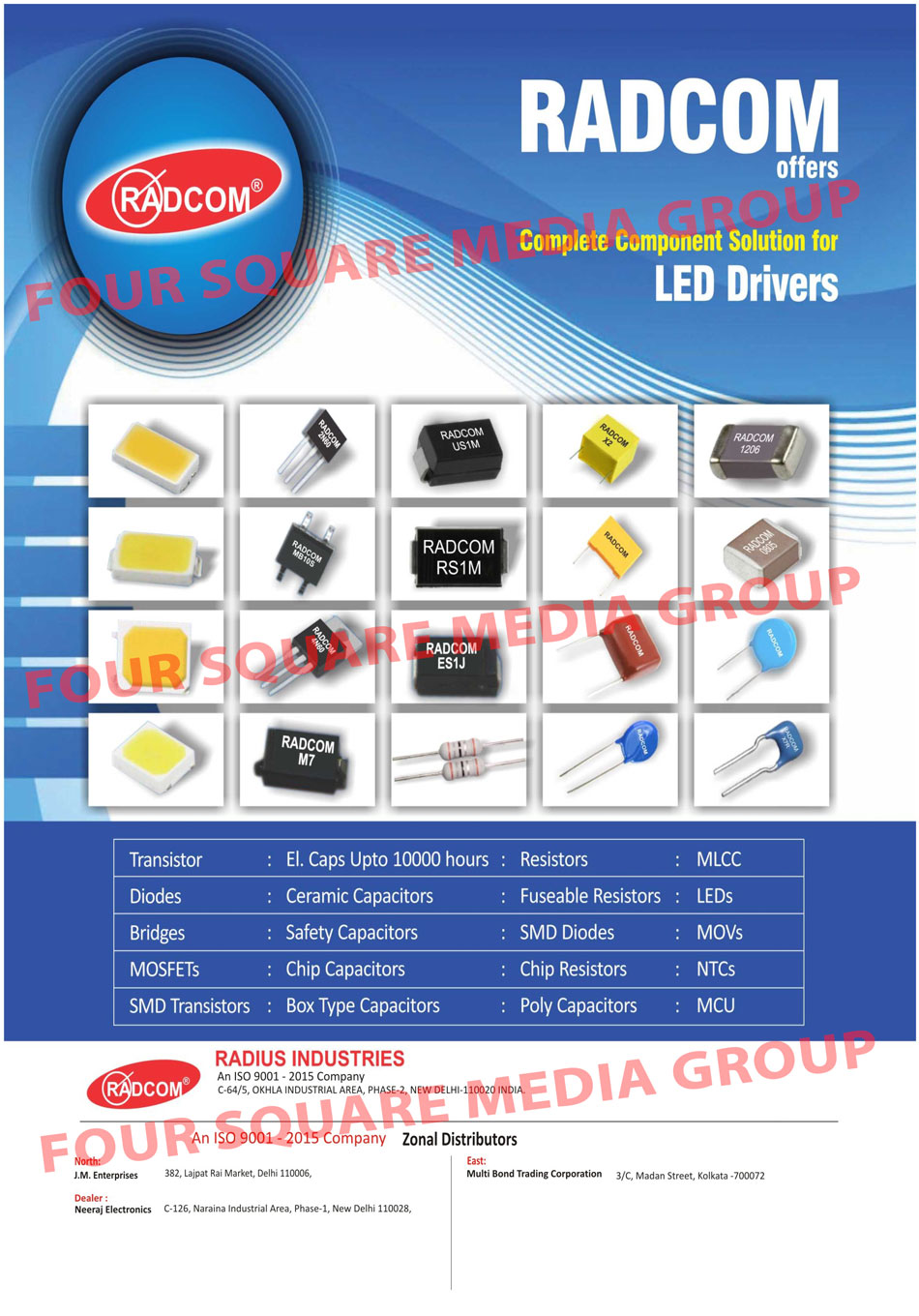 Led Drivers Components, Electronic Components, Capacitors, Diodes, LEDs, Transistors, Rectifiers, Bridges, Schottky, DIACS, Resistors, MOV, NTCs, Integrated Circuits, MOSFETs, SMD Transistors, Ceramic Capacitors, Safety Capacitors, Chip Capacitors, Box Type Capacitors, Fuseable Resistors, SMD Diodes, Chip Resistors, Poly Capacitors, MLCC, MCU, Electrolytic Capacitors, Public Address System Component Solutions, Power Transistors, Low Noise Audio Amplifier Transistors, Output Transistors, Integrated Circuits, Passive Components, Mobile Charger Components