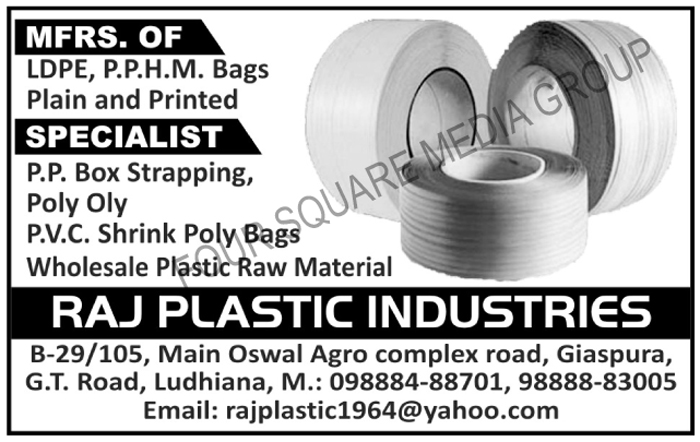Plain LDPE Bags, Plain PPHM Bags, Printed LDPE Bags, Printed PPHM Bags, PP Box Strapping, Poly Oly, PVC Shrink Poly Bags, Plastic Raw Materials